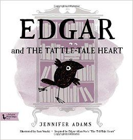 Edgar and the Tattle-Tale Heart: A BabyLit® Picture Book (BabyLit First Steps Books): Jennifer Adams, Ron Stucki: 9781423637660: Amazon.com: Books
