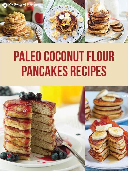 Fluffy Paleo Pancakes Recipe Gluten Free My Natural Family Recipe Paleo Recipes Breakfast Recipes Coconut Flour Recipes