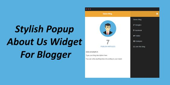 How to add a stylish about us info widget in blogger with popup effect - About us, the page...