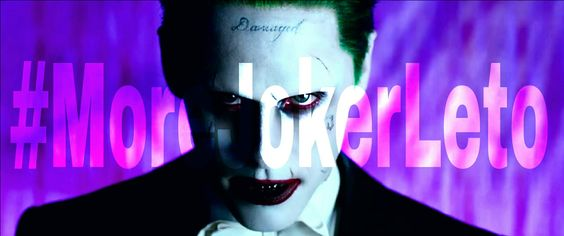 the joker | #MoreJokerLeto