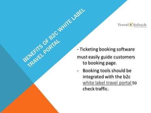 B2c White Label Travel Portal Benefits White Label Travel Technology Labels