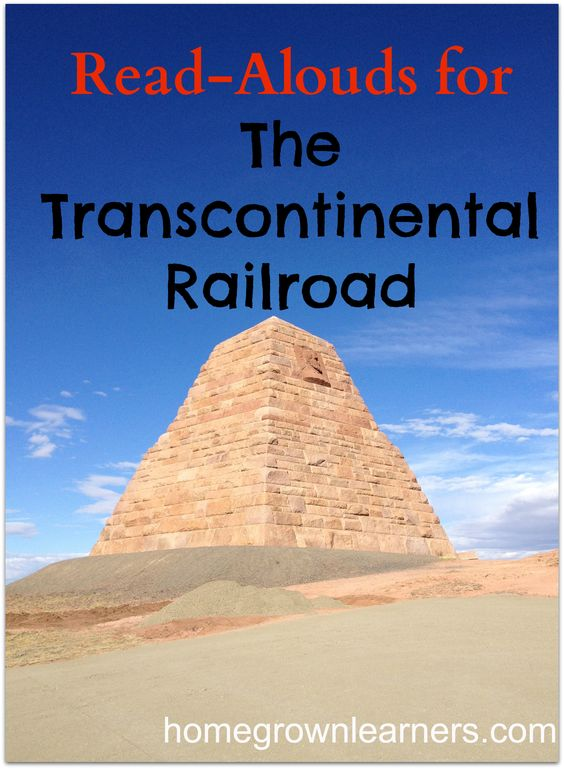 Read Alouds for the Transcontinental Railroad