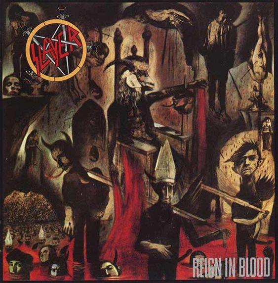 Slayer - Reign in Blood (Released: 10/7/1986) [Genre: Thrash Metal]