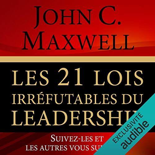Pdvlivrecalculator Geminia Telecharger Les 21 Lois Irrefutables Du Leader Leadership Listes De Lecture John Maxwell