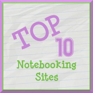 Top Ten Websites for Homeschool Notebooking