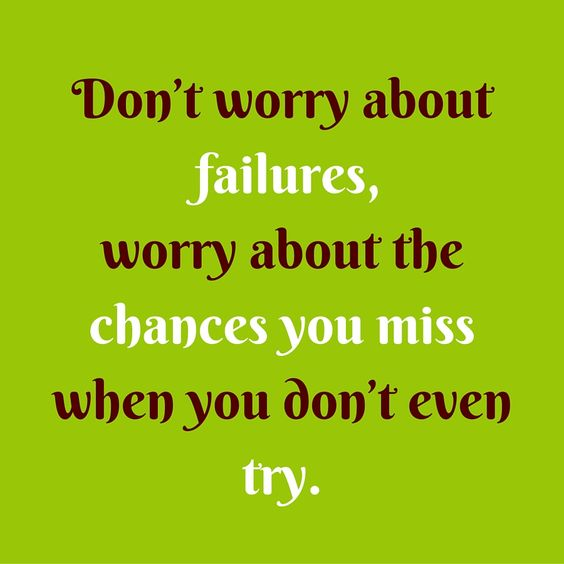 Don't worry about failures, worry about the chances you miss when you don't even try. #QuotesYouLove #QuoteOfTheDay #LifeQuotes #QuotesOnLife Visit our website for text status wallpapers. www.quotesulove.com