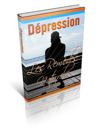 Dépression - Les Remèdes Naturels