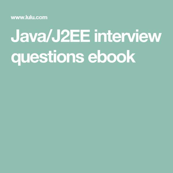 Java/J2EE interview questions ebook