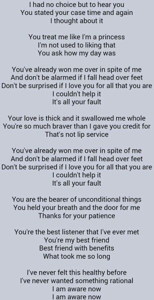 Alanis Morissette . Head Over Feet - This song means so much, I have always liked it, never did I think anyone would feel this way about me!