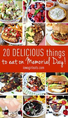 20 Delicious Things To Eat on Memorial Day - Iowa Girl Eats