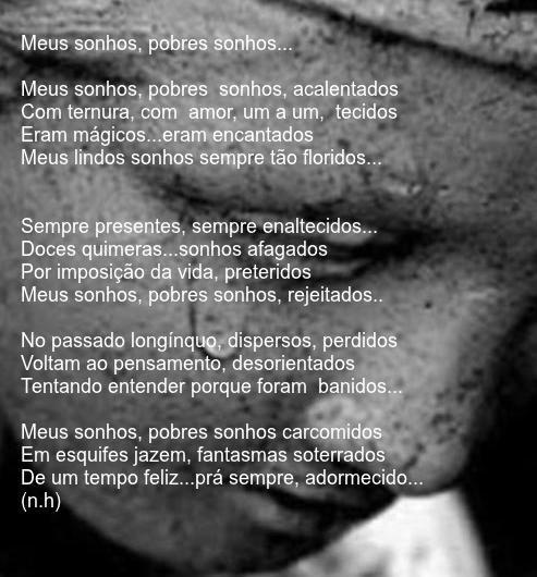Meus sonhos, pobres sonhos...(soneto)