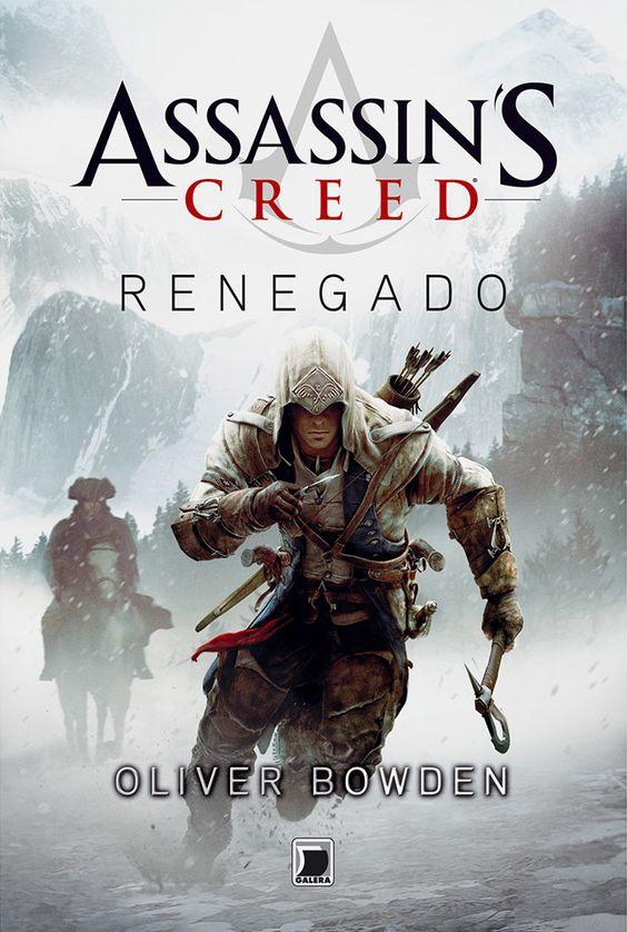 Assassin's Creed: Renegado - Assassin's Creed: Forsaken - Oliver Bowden