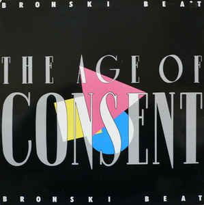 Bronski Beat - The Age Of Consent at Discogs