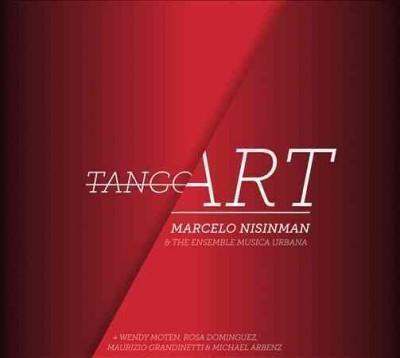 Ensemble Musica Urbana - Nisinman: Tango Art