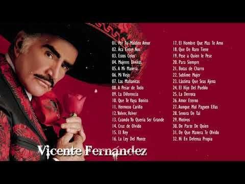Vicente Fernandez Exitos Sus Mejores Canciones 30 Grandes Exitos