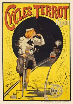 Cycles Terrot by Ploz 1890 France - Beautiful Vintage Poster Reproductions. This vertical French transportation poster features a woman riding on tracks with a train coming through a tunnel towards her. Giclee Advertising Print. Classic Posters
