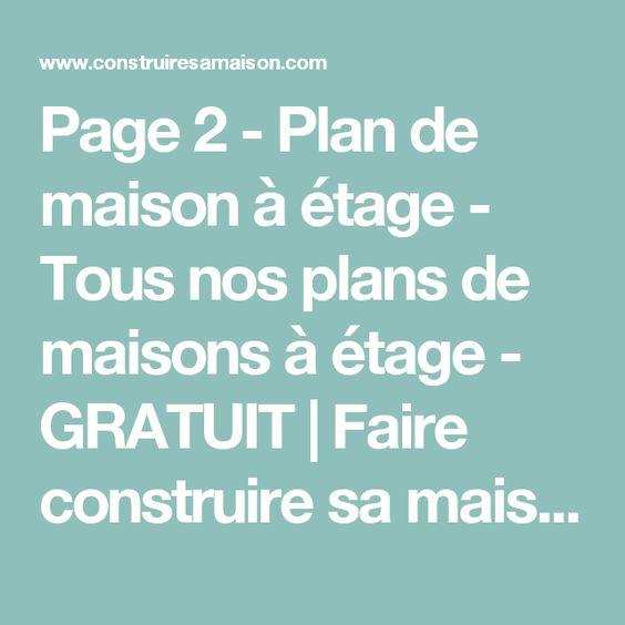 Page 2 - Plan de maison à étage - Tous nos plans de maisons à étage - faire un plan de maison gratuit