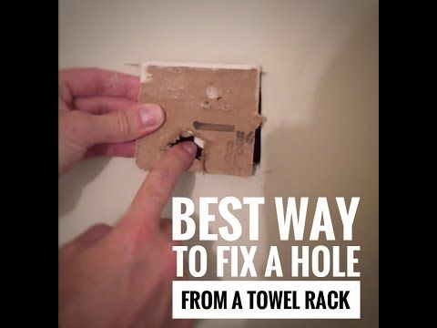 Fix A Hole When Towel Bar Is Pulled