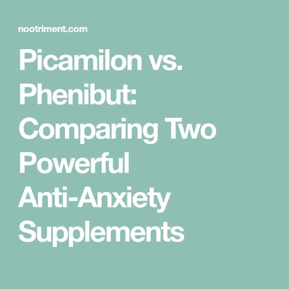 Picamilon vs. Phenibut: Comparing Two Powerful Anti-Anxiety Supplements