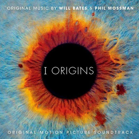 I Origins Soundtracks (Kök Müzikleri) #WillBates #PhilMossman