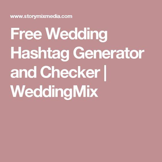 Free Wedding Hashtag Generator and Checker | WeddingMix