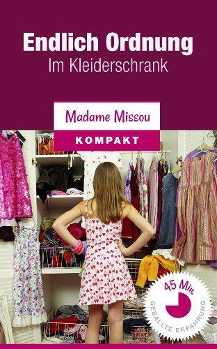 Endlich Ordnung im Kleiderschrank (15 einfache Schritte) - http://kostenlose-ebooks.1pic4u.com/2015/01/14/endlich-ordnung-im-kleiderschrank-15-einfache-schritte/