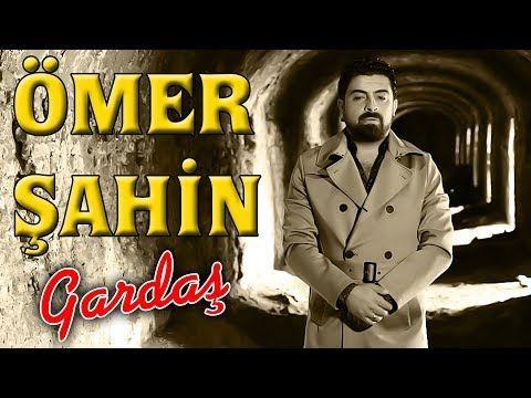 Omer Sahin Gardas 2019 L By Ozan Kiyak L Ozi Produksiyon Youtube Youtube Musica Kanal
