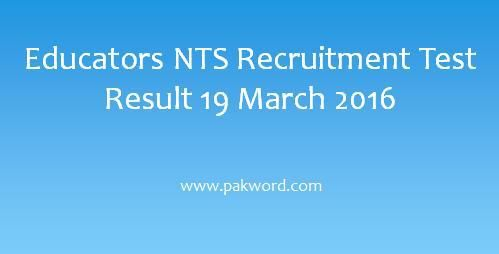 Educators NTS Recruitment Test Result 19 March 2016