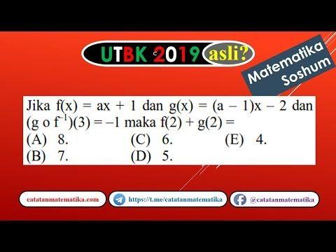 Soal Asli Utbk 2019 Matematika Soshum Fungsi Invers Dan Komposisi Youtube Matematika Komposisi