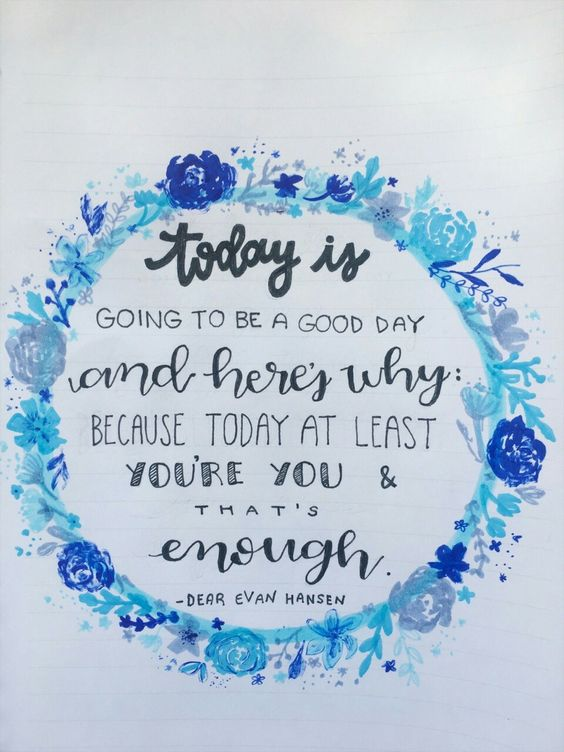 Dear Evan Hansen quote word art /  calligraphy