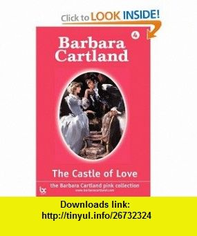 The Castle of Love (Large Print) (9781905155460) Barbara Cartland , ISBN-10: 1905155468  , ISBN-13: 978-1905155460 ,  , tutorials , pdf , ebook , torrent , downloads , rapidshare , filesonic , hotfile , megaupload , fileserve