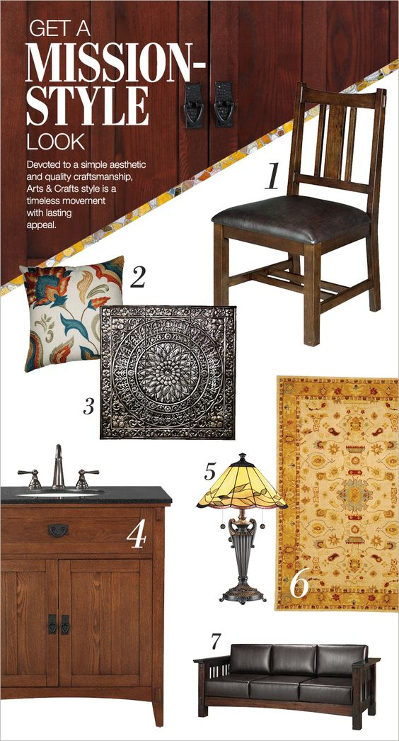 GET A MISSION-STYLE LOOK It's amazing that a furniture style of the 1800s could be so relevant to today… what goes around comes around is true in all instances. Arts and Crafts style is all about tradition and celebrating the work of handcrafted pieces.Shades of wood, straight lines and art glass characterize the look and feel of this ever-popular decorating style.