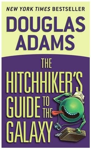 The Hitchhiker's Guide to the Galaxy by Douglas Adams ISBN 978-0345391803
