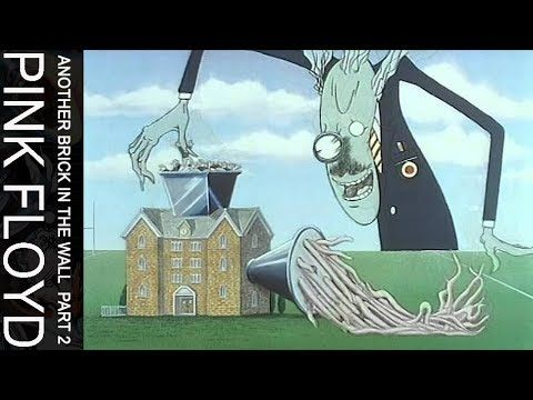 Pink Floyd Another Brick In The Wall Part Two Official Music