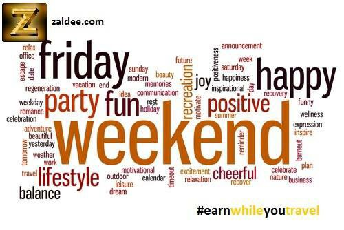 Weekend is here! Hope you all are having a nice time. Remember to use Zaldee mobile app if you are traveling and you can earn some extra bucks. www.zaldee.com. Download Free ZALDEE app  ‪  ‪#travel #earnwhileyoutravel #zaldee #traveling #traveler #weekend #holiday #vacation #fun #budgettravel #sharing #freemoney