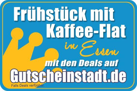Frühstück mit Kaffee-Flat in Essen mit Gutscheinstadt