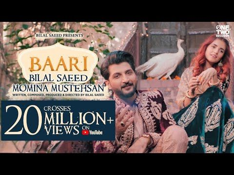 Baari By Bilal Saeed And Momina Mustehsan Official Music Video Latest Song 2019 Youtube Songs Latest Bollywood Songs Lyrics