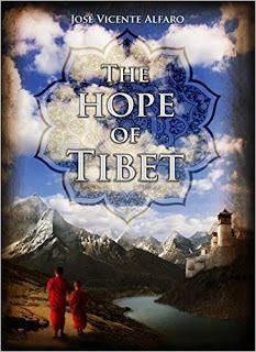 The hope of Tibet - Historical fiction by José Vicente Alfaro #ebooks #kindlebooks #freebooks #bargainbooks #amazon #goodkindles