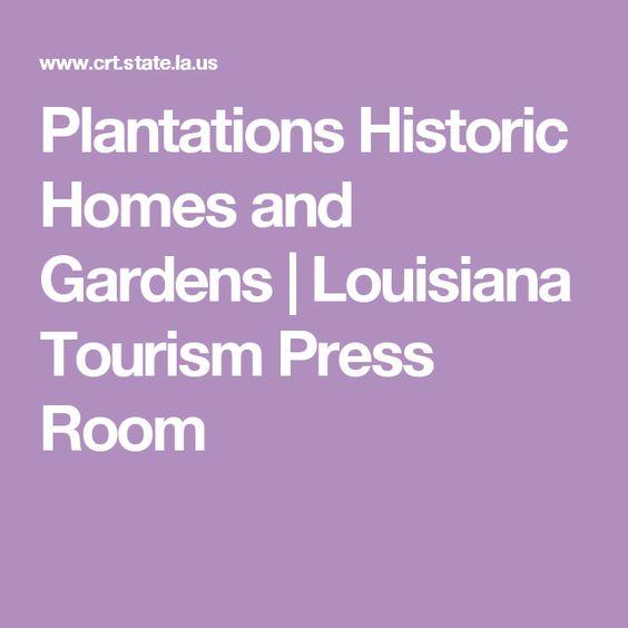 Plantations Historic Homes and Gardens   Louisiana Tourism Press Room