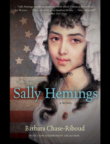 Sarah Sally Hemings was a mixed race slave owned by