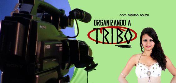 Organizando a Tribo por Melissa Souza