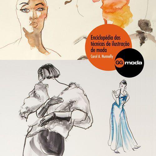 Enciclopédia Das Técnicas de Ilustração de Moda - Pesquisa Google