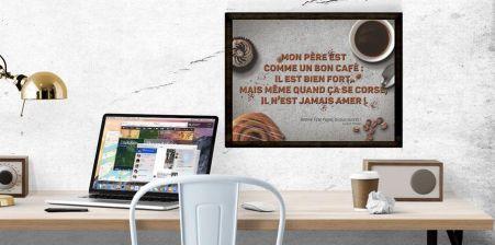 Affiche Mon Père est Comme un Bon Café - Catégorie Posters