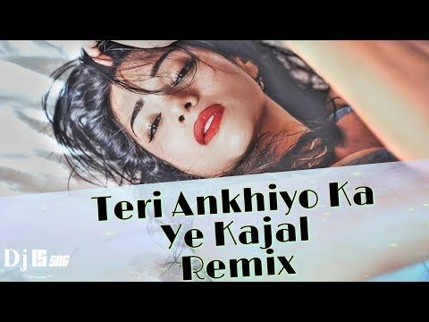 Teri Aakhya Ka Yo Kajal Remix Dc Madana Sapna Chaudhary Dj Is Sng Hariyani Remix Song 2019 Youtube In 2020 Remix Music Dj Remix Music Dj
