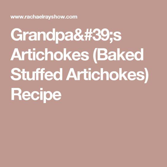 Grandpa's Artichokes (Baked Stuffed Artichokes)  Recipe