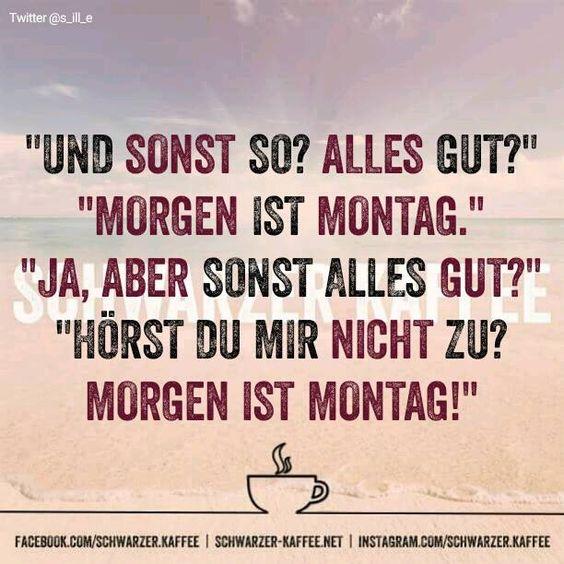 MORGEN IST MONTAG - Schwarzer-kaffeeSchwarzer-kaffee