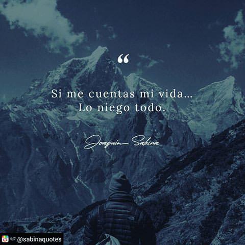 Lo Niego Todo Sabina Frases De Sabina Lo Niego Todo Frases Joaquin Sabina