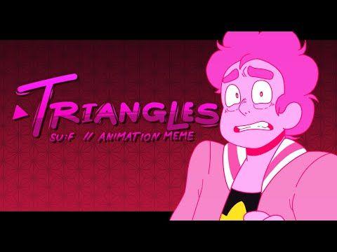 Triangles Animation Meme Steven Universe Future Youtube In 2020 Steven Universe Comic Steven Universe Memes
