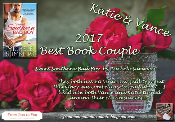 Katie & Vance - Sweet Southern Bad Boy by Michele Summers - A 2017 Best Book Couple by From Me to You ... Video, Photography, & Book Reviews