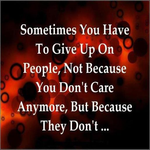 She Gave Up On You Quotes: Give Up On And People On Pinterest